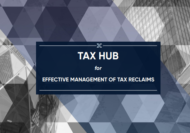 Tax Hub for Effective Management of Tax Reclaims