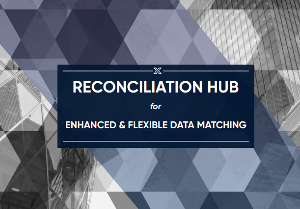 Reconciliation Hub for Enhanced & Flexible Data Matching