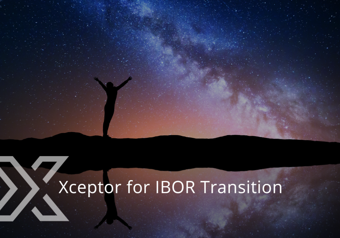 Xceptor for IBOR Transition